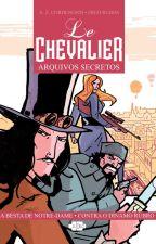 Le Chevalier - Arquivos Secretos - HQ - Preview by AndreZankiCordenonsi