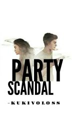 PARTY SCANDAL[SLOW UPDATE] by discxzf