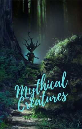 Mythical Creatures by AllAloneNCrazy