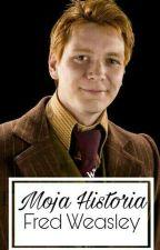 Moja Historia //Fred Weasley by Nikola1682