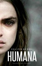 Humana by Uncontroled-Reader