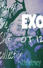 Exo Horror One Shot Collection (OT12) by relisiatracy7414