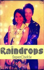 Raindrops ♥ (KathNiel Fan Fiction) by SuperChekie
