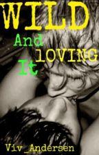 Wild And Loving It (boyxboy) by Viv_Andersen