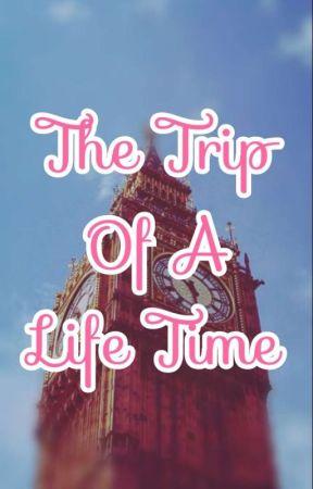 The Trip of A Lifetime by XxMissAmericaxX