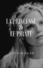 La Princesse & Le Pirate  by swanismyname