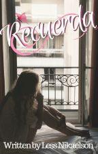 Recuerda - Serie Despierta by less2201