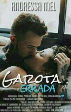 Garota Errada™ by MegMellAM
