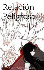 Black Goku/Relación Peligrosa by AkaneSaiyajinMiau