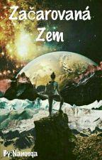 Začarovaná Zem by Nanusqa
