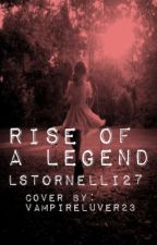 Rise of a Legend by kissing-in-neverland