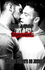 Um Amor Quase Impossível.. by MateusPereiraDeJesus