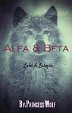 Alfa & Beta  by JuliaWilk437