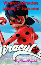 Watching Miraculous Ladybug Fanfics by FloraNanami_AyK4Ever