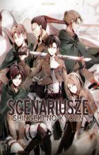 Scenariusze || Shingeki no Kyojin by szi-chan