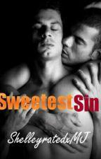 Sweetest Sin by ShelleyratedxMJ