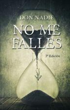 No me falles #AWARDSMOON2017 by nomefalleslibro