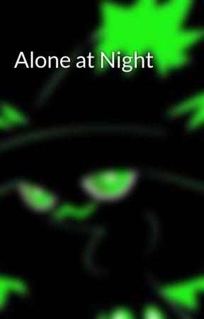 Alone at Night by twistedninja42