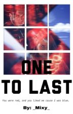 One to last (Kai Parker x Malia Tate) ON HOLD by _Mixy_