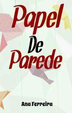 Papel de Parede by anakanall