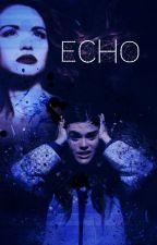 Echo - Visszhang /Fordítás/ by VantanaForest