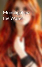 Moonlight on the Water by LightsLastMaiden