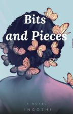 BITS and PIECES by Maylovebugs