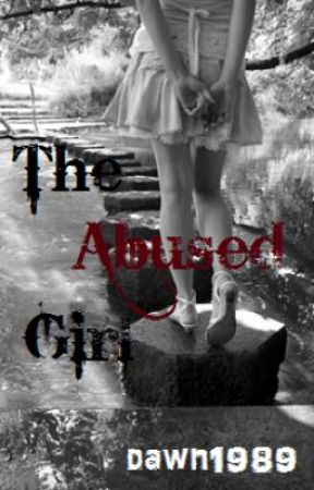 The Abused Girl by dawn1989