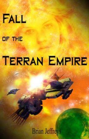 Fall of the Terran Empire - Traci Ganner series book 1 by grandmobiusbrian