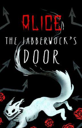 Alice: The Jabberwock's Door (A Wonderland story) by Spectre