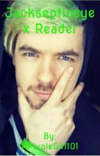 JackSepticEye x Reader by 101SeptiplierAway11