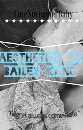 Aesthetics of Bailey Kang by CuteNovemberBaby