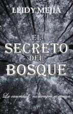 El Secreto Del Bosque by LeidyMejiia