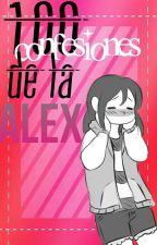 100 confesiones de la alex by -Im_Emma-