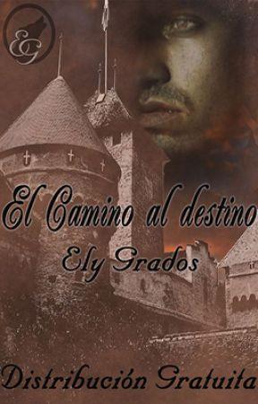 El Camino al destino by Elygweasley