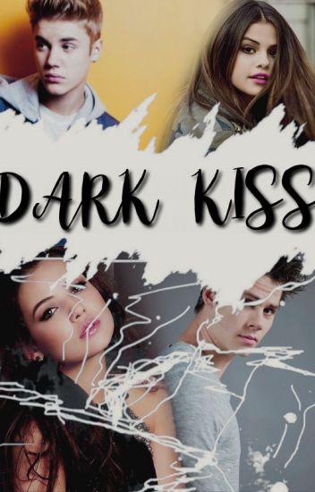 dark kiss ➹ j.b ✓