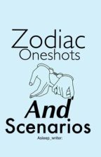 Zodiac one shots and scenarios (REQUESTS CLOSED FOR NOW)  by asleep_writer