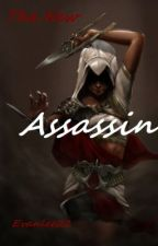 The new assassin (assassins creed fan fic) by evanlee22