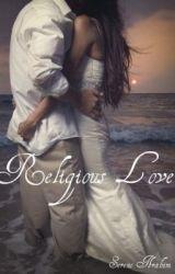 Religious Love by breakhabibi
