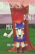 Opposites Don't Mix (Budo Masuta x Yandere! Reader) by Lady_midnight_writer