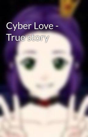 Cyber Love - True story by F1SweetHeart