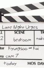 Late Night Urges by EXOeden