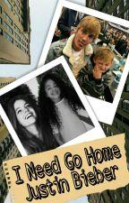 «I Need Go Home» Jb. »Editando« by myfuckingpeople