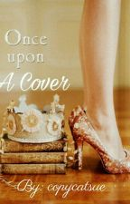 Once Upon a Cover by copycatsue