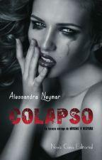 COLAPSO ~BCPR3~ ADAPTADA -Niall y tu- by andrepayne