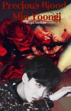 Precious Blood [BTS FF] Yoongi by mistaeke