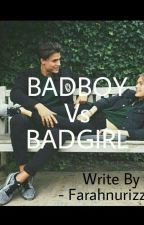 Bad Boy Vs Bad Girl by Farahnurizza_