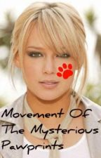 Movement Of The Mysterious Pawprints - Harry Potter fanfiction (On Hold) by EmzLuvzTom