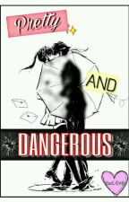 "Pretty And Dangerous ""Budo x Ayano"" by Bad_Lady5"