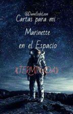 Cartas Para Mi Marinette En El Espacio [TERMINADA] by AnthonyWisteria